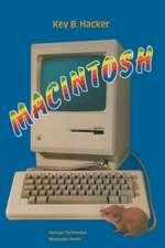 Macintosh: Ein Computer und seine Mitwelt