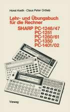 Lehr- und Übungsbuch für die Rechner SHARP PC-1246/47, PC-1251, PC-1260/61, PC-1350, PC-1401/02