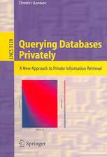 Querying Databases Privately: A New Approach to Private Information Retrieval