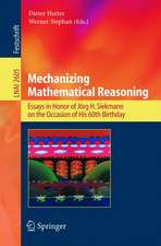 Mechanizing Mathematical Reasoning: Essays in Honor of Jörg H. Siekmann on the Occasion of His 60th Birthday
