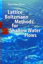 Lattice Boltzmann Methods for Shallow Water Flows