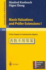 Manis Valuations and Prüfer Extensions I: A New Chapter in Commutative Algebra