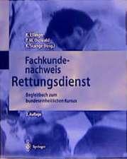 Fachkundenachweis Rettungsdienst: Begleitbuch zum bundeseinheitlichen Kursus