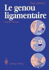 Le genou ligamentaire: Examen clinique