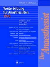 Der Anaesthesist Weiterbildung für Anästhesisten 1998: Ihre Basis für die Facharztprüfung