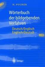 Wörterbuch der bildgebenden Verfahren/Dictionary of Medical Imaging: Deutsch/Englisch, English/German