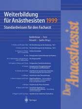 Weiterbildung für Anästhesisten 1999: Standardwissen für den Facharzt