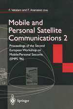 Mobile and Personal Satellite Communications 2: Proceedings of the Second European Workshop on Mobile/Personal Satcoms (EMPS '96)