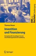 Investition und Finanzierung: Konzeptionelle Grundlagen für eine entscheidungsorientierte Ausbildung