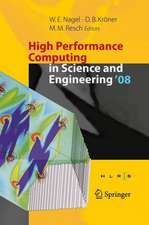 High Performance Computing in Science and Engineering ' 08: Transactions of the High Performance Computing Center, Stuttgart (HLRS) 2008