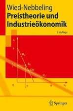 Preistheorie und Industrieökonomik