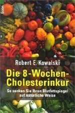 Die Acht-Wochen-Cholesterinkur