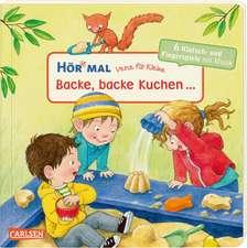 Hör mal: Verse für Kleine: Backe, backe Kuchen ... Soundbuch ab 18 Monaten