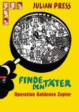 Finde den Täter - Operation goldenes Zepter