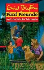 Fünf Freunde 58. Fünf Freunde und die falsche Prinzessin