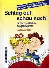 Schlag auf, schau nach! Ausgabe Bayern