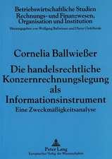 Die Handelsrechtliche Konzernrechnungslegung ALS Informationsinstrument
