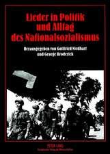 Lieder in Politik Und Alltag Des Nationalsozialismus:  Die Verben Des Betens Und Sprechens