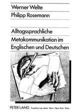Alltagssprachliche Metakommunikation Im Englischen Und Deutschen