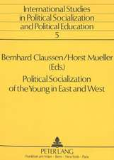 Political Socialization of the Young in East and West