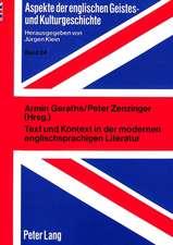 Text Und Kontext in Der Modernen Englischsprachigen Literatur