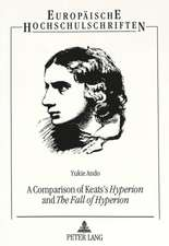 A Comparison of Keats's Hyperion and the Fall of Hyperion