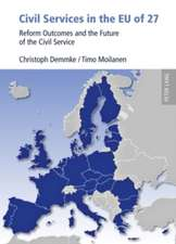 Civil Services in the Eu of 27:  Reform Outcomes and the Future of the Civil Service