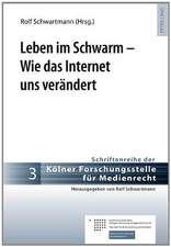 Leben Im Schwarm - Wie Das Internet Uns Veraendert:  Im Lichte Aktueller Herausforderungen Des Sicherheitsrechts