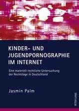 Kinder- Und Jugendpornographie Im Internet:  Eine Materiell-Rechtliche Untersuchung Der Rechtslage in Deutschland