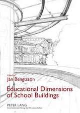 Educational Dimensions of School Buildings