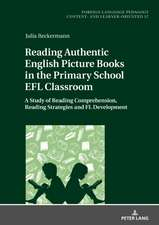 Reading Authentic English Picture Books in the Primary School EFL Classroom