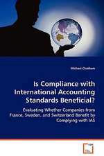 Is Compliance with International Accounting StandardsBeneficial?