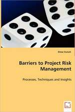 Barriers to Project Risk Management