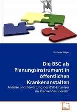 Die BSC als Planungsinstrument in öffentlichen Krankenanstalten