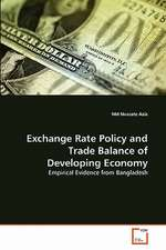 Exchange Rate Policy and Trade Balance of Developing Economy