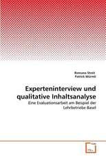 Experteninterview und qualitative Inhaltsanalyse