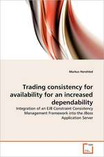 Trading consistency for availability for an increased dependability