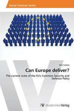 Can Europe deliver?