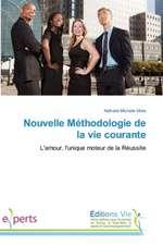 Nouvelle Methodologie de La Vie Courante:  Filosofskiy Analiz