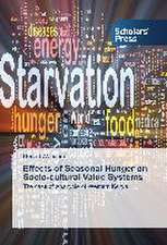 Effects of Seasonal Hunger on Socio-Cultural Value Systems:  Confused?