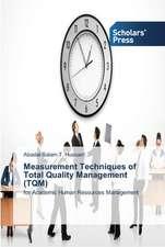 Measurement Techniques of Total Quality Management (TQM)