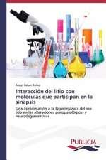 Interaccion del Litio Con Moleculas Que Participan En La Sinapsis:  Eciap