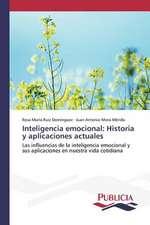 Inteligencia Emocional:  Historia y Aplicaciones Actuales