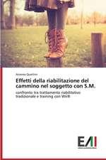 Effetti Della Riabilitazione del Cammino Nel Soggetto Con S.M.:  Criticita E Sfide