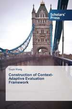 Construction of Context-Adaptive Evaluation Framework