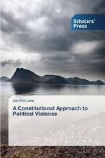 A Constitutional Approach to Political Violence