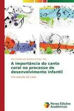 A Importancia Do Canto Coral No Processo de Desenvolvimento Infantil:  Quem Paga a Conta?