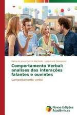 Comportamento Verbal:  Analises Das Interacoes Falantes E Ouvintes