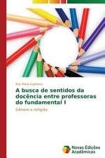A Busca de Sentidos Da Docencia Entre Professoras Do Fundamental I:  Psicologia Moral Como Experiencia de Si