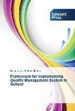 Framework for implementing Quality Management System in School